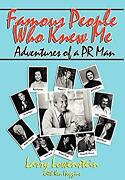 Famous People Who Have Known Me Hardcover Larry Lowenstein