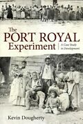 Port Royal Experiment A Case Study In Development, Paperback By Dougherty, ...