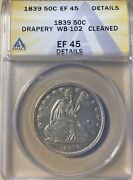 1839 Anacs Xf45 Details Cleaned Seated Liberty Half Dollar