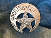 Nice Old West Badge And039cochise County Sheriffand039 - Western Cowboy Novelty Sass