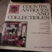 Country Antiques And Collectibles How To Find Them, Where By C. Carter Smith