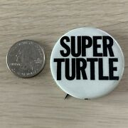 Super Turtle Funny Advertising Vintage Pin Pinback Button 40560