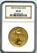 2006-w 1 Ounce G50 Fifty Dollar Gold Eagle Ngc Ms 69
