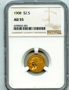 1908 2.5 Two And A Half Dollar Gold Indian Head Quarter Eagle Coin Ngc Au 55