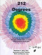 212 Degrees Just Past The Edge Of Where You Have Already Been Is Wheer You...