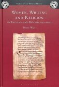 Women Writing And Religion In England And Beyond 650-1100 Paperback By Wat...