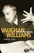Vaughan Williams And The Symphony Hardcover By Pike Lionel Like New Used ...