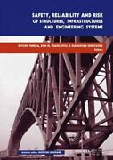 Safety, Reliability And Risk Of Structures, Infrastructures And Engineering S...