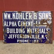 Wm. Kohler And Sons Alpha Cement Lumber Building Materials Porcelain Sign 36andrdquox24andrdquo