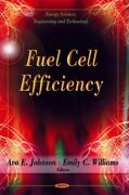Fuel Cell Efficiency, Hardcover By Johnson, E. Edt Williams, Emily C. Edt...
