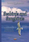Seabirds And Songbirds Habitat Preferences Conservation And Migratory Beha...