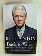 Bill Clinton Back To Work Autographed Signed Hardcover Dust Jacket President