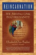 Reincarnation The Missing Link In Christianity Summit University Press Anglais
