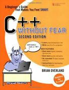 C++ Without Fear A Beginnerand039s Guide That Makes You Feel Smart B