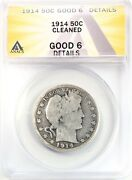 1914 Barber Half Dollar Silver 50c Circulated G6 Anacs Good 6 Details Cleaned