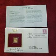 22k Gold Replica And First Day Of Issue Stamp James K. Polk [4008]