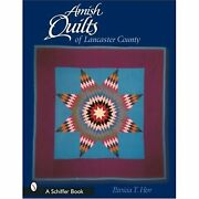 H1693 Amish Quilts Of Lancaster County Patricia T. Herr Paperbound
