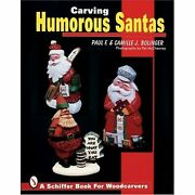 H3654 Carving Humorous Santas Paul F. And Camille J. Bolinger Paperbound