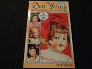Doll Values Antique To Modern By Patsy Moyer And Dolls Of Yesterday By St.george
