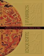 Exquisite Fabrics Traditional Weaving And Embroidery Patterns In China Har...