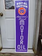 New Vertical Royal Triton/76 Union Oil 40and039s-50and039s Style 1and039x46 Alum Dealer Sign