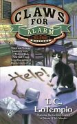 Claws For Alarm, Paperback By Lotempio, T. C., Brand New, Free Shipping In Th...