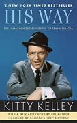 His Way The Unauthorized Biography Of Frank Sinatra Paperback K