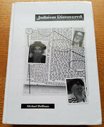 Judaism Discovered From Its Own Texts By Michael Hoffman 2008, Hardcover