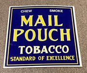 Rare Mail Pouch Tobacco Sign Repro Aaa Cigar Chew Smoke Standard Of Excellence