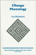 Cilungu Phonology, Paperback By Bickmore, Lee, Like New Used, Free Shipping I...