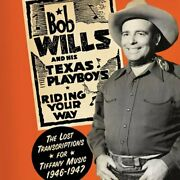 Wills, Bob And His Texas Pl-riding Your Way Uk Import Cd New