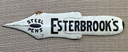 Early Esterbrook Steel Fountain Pen Porcelain General Store Advertising Sign