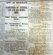1865 Chicago Journal Newspaper Lee Surrenders To Grant With End Of The Civil War