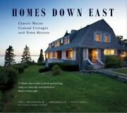 Homes Down East Classic Maine Coastal Cottages And Town Houses