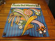 Vintage 1969 Fiesta Del Monte Poster, A Bit Hippy, Fun And Cool 3
