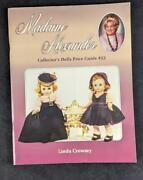 Madame Alexander Collectors Price Guide And Schroederand039s Antique Price Guide
