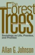 Forest And The Trees Sociology As Life Practice And Promise P