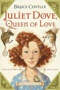 Juliet Dove Queen Of Love Paperback By Coville Bruce Brand New Free Ship...