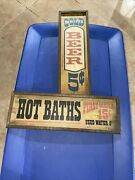 Vintage Wooden Signs Cold Beer 5¢, Hot Baths First Water 15¢ Used Water 5¢