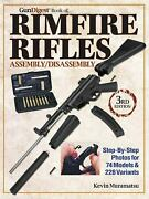Gun Digest Book Of Rimfire Rifles Assembly/disassembly Step-by-
