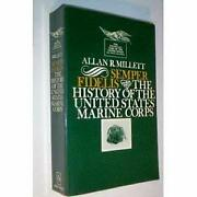 Semper Fidelis The History Of The U. S. Marine Corps Allan Reed