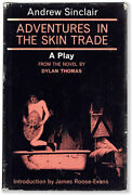 Sinclair Adventures In The Skin Trade A Play From Novel By Dylan Thomas 1967
