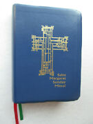 Saint Margaret Sunday Missal 2013 With New And Traditional Prayers Mary Alacoque