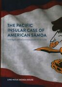 Pacific Insular Case Of American Samoa Land Rights And Law In Unincorporate...
