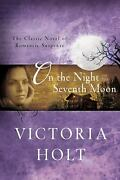 On The Night Of The Seventh Moon Paperback Victoria Holt