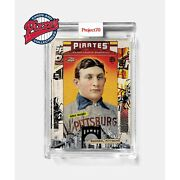 Topps Project70 Card 565 - 2006 Honus Wagner By Tyson Beck Presale