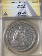 1846 Anacs Xf45 Details Seated Liberty Dollar
