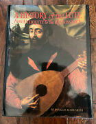 A History Of The Lute From Antiquity To The Renaissance By Douglas Alton Smith