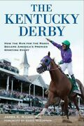 Kentucky Derby How The Run For The Roses Became Americaand039s Premier Sporting ...