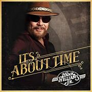 Limited843930020959 Hank Williams Jr. / Itand039s About Time Vinyl Record